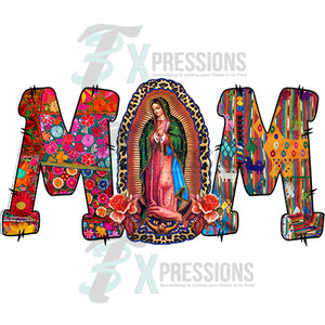 Mom Lady of Guadalupe