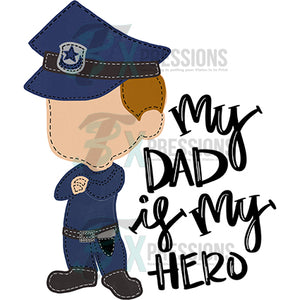 My Dad is my Hero Applique