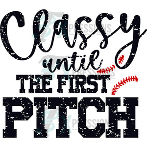 grunge classy until the first pitch baseball