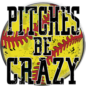 Pitches be crazy  Softball