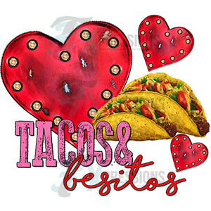 Tacos And Besitos