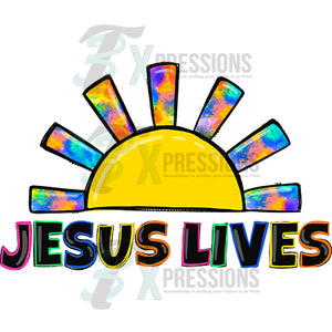 Jesus Lives Sunshine