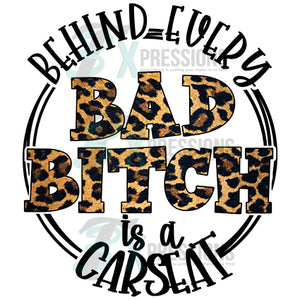behind every bad bitch