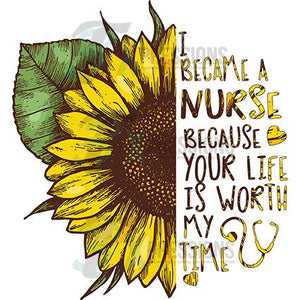 I became a nurse, Sunflower