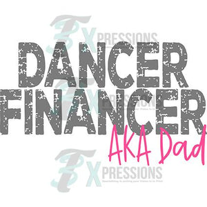 Dancer Financer, Dance Dad