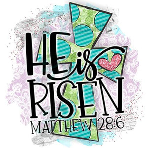 He is Risen, Cross Matthew 28
