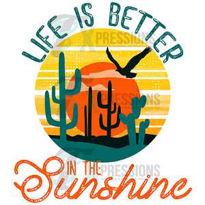 Life is Better in the Sunshine