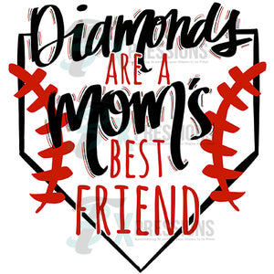 Diamonds are a Moms Best Friend