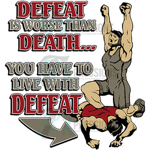 HTV Defeat is worse than death , Wrestling