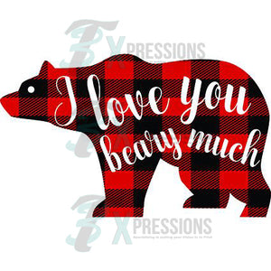 I Love You Beary Much - 3T Xpressions