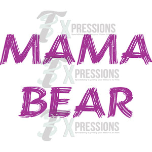 Mama Bear Words - 3T Xpressions