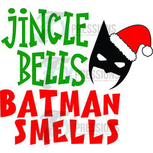 Batman Smells - 3T Xpressions