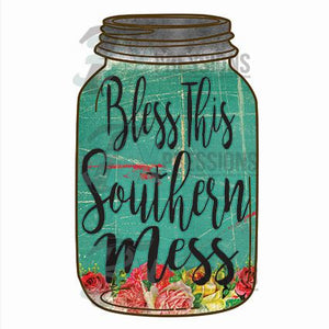 Bless This Southern Mess Floral Mason Jar - 3T Xpressions