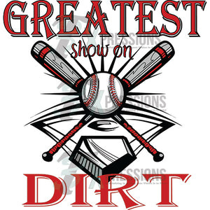 The Greatest Show On Dirt - 3T Xpressions
