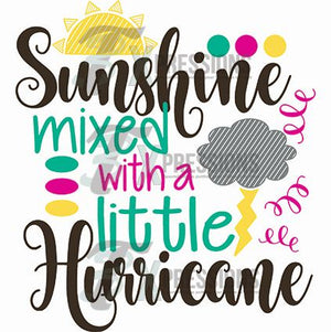 Sunshine Mixed With A Little Hurricane - 3T Xpressions
