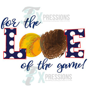 Heat Transfer Vinyl For The Love Of The Game SOFTBALL - 3T Xpressions