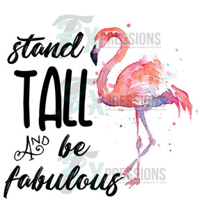 Stand Tall And Be Fabulous - 3T Xpressions