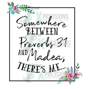 Proverbs And Madea - 3T Xpressions