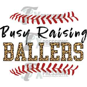 Busy Raising Ballers - 3T Xpressions