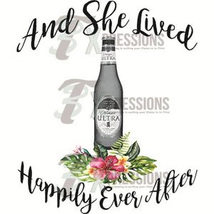 Michelob, She Lived Happily Ever After - 3T Xpressions