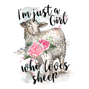 Just A Girl Who Loves Sheep - 3T Xpressions