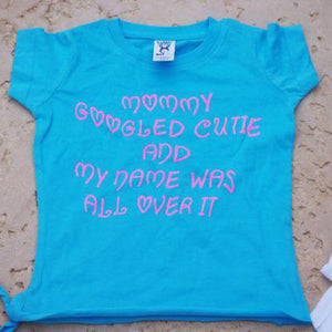 Mommy Googled Cutie, girls shirt - 3T Xpressions