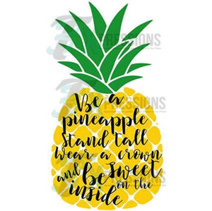 Personalized Be A Pineapple - 3T Xpressions