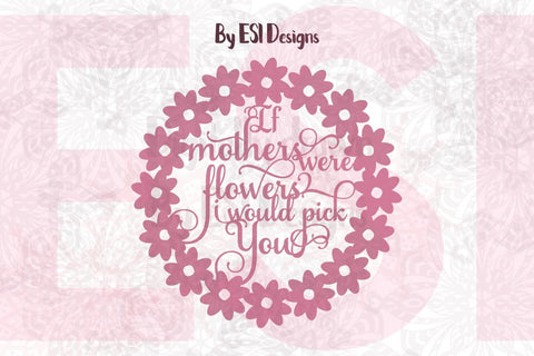New Mother's Day Designs now available plus a Free SVG File!