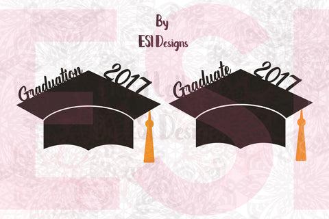 Graduation 2017 Hat Designs - SVG, DXF, EPS, PNG - Digital Cutting Files - Commercial Use