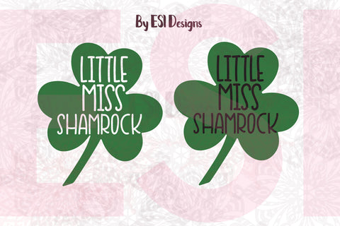 Little Miss Shamrock, Design & Quote - SVG, DXF, EPS, PNG - Digital Cutting Files - Commercial Use