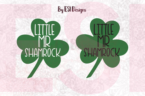 Little Mr Shamrock, Design & Quote - SVG, DXF, EPS, PNG - Digital Cutting Files - Commercial Use