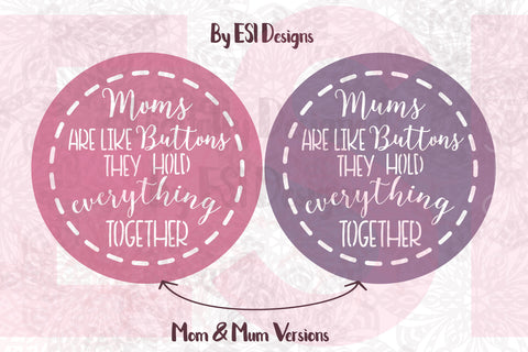 Mom and Mum SVG Files for Mothers Day