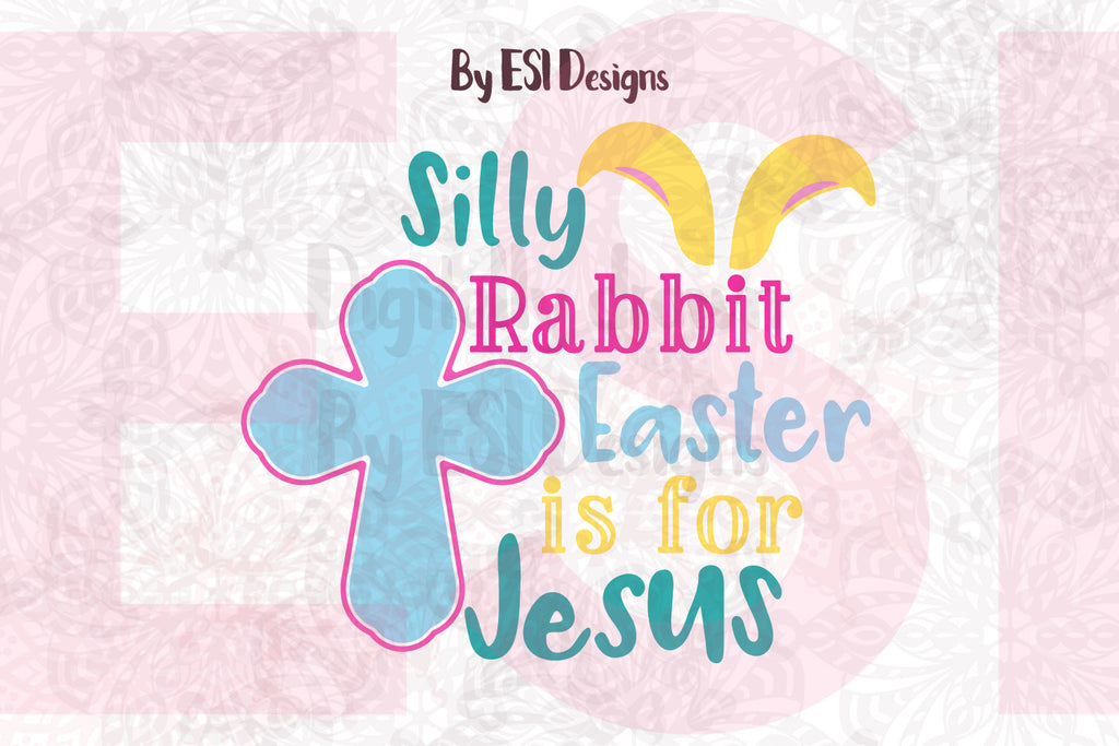SVG Files for Easter Designs by ESI Designs
