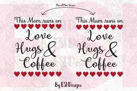 Mothers Day SVG Quote Cutting File by ESI Designs