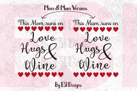 Mom SVG Files by ESI Designs