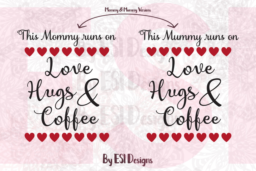 Mommy SVG Cutting Files for Mothers Day
