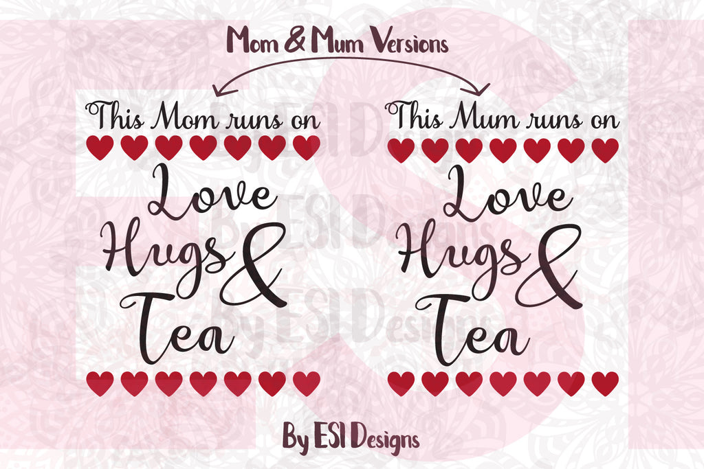 SVG Cutting File Mothers Day Quote by ESI Designs