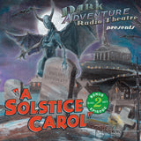 Dark Adventure Radio Theatre - A Solstice Carol