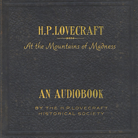 "HPLHS ""At the Mountains of Madness"" Audiobook"