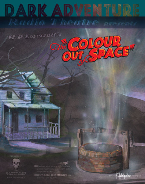 Dark Adventure Radio Theatre - The Colour Out of Space