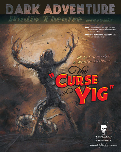 Dark Adventure Radio Theatre - The Curse of Yig