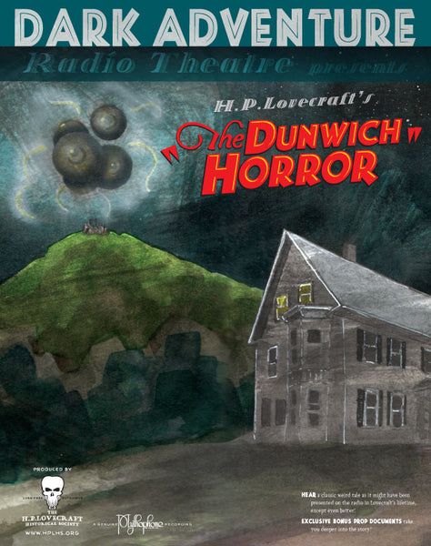 Dark Adventure Radio Theatre - The Dunwich Horror