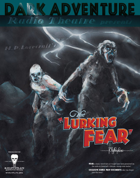 Dark Adventure Radio Theatre - The Lurking Fear