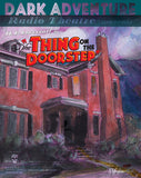 Dark Adventure Radio Theatre - The Thing on the Doorstep