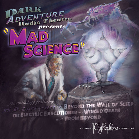 Dark Adventure Radio Theatre - Mad Science