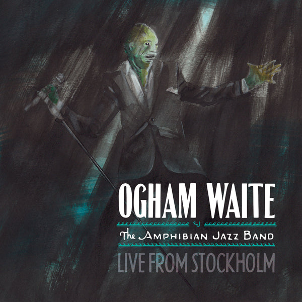 Ogham Waite Live from Stockholm