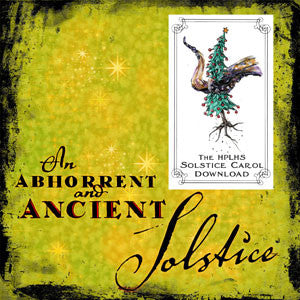 An Abhorrent and Ancient Solstice