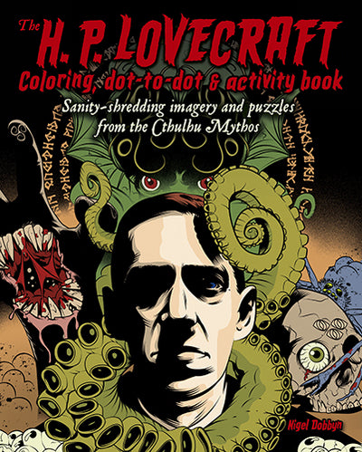The H.P. Lovecraft Coloring, Dot-to-Dot, & Activity Book