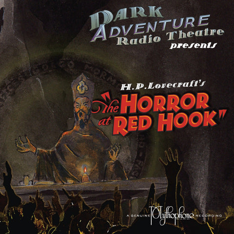 Dark Adventure Radio Theatre - The Horror at Red Hook