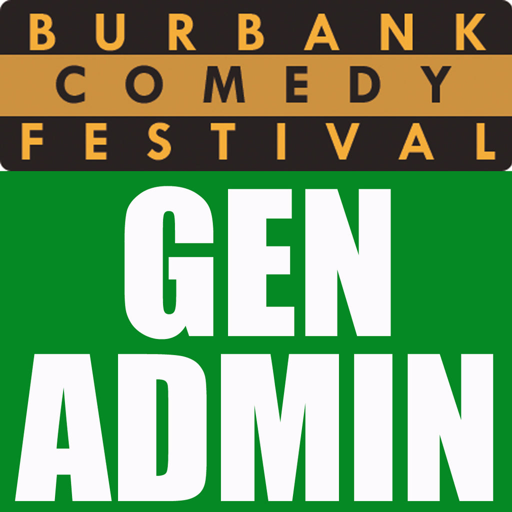 Burbank Comedy Festival General Admission Pass
